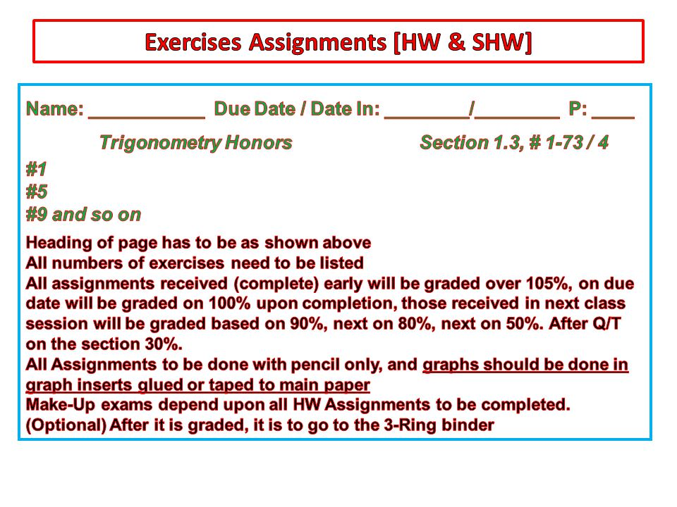Exercises Assignments [HW & SHW]